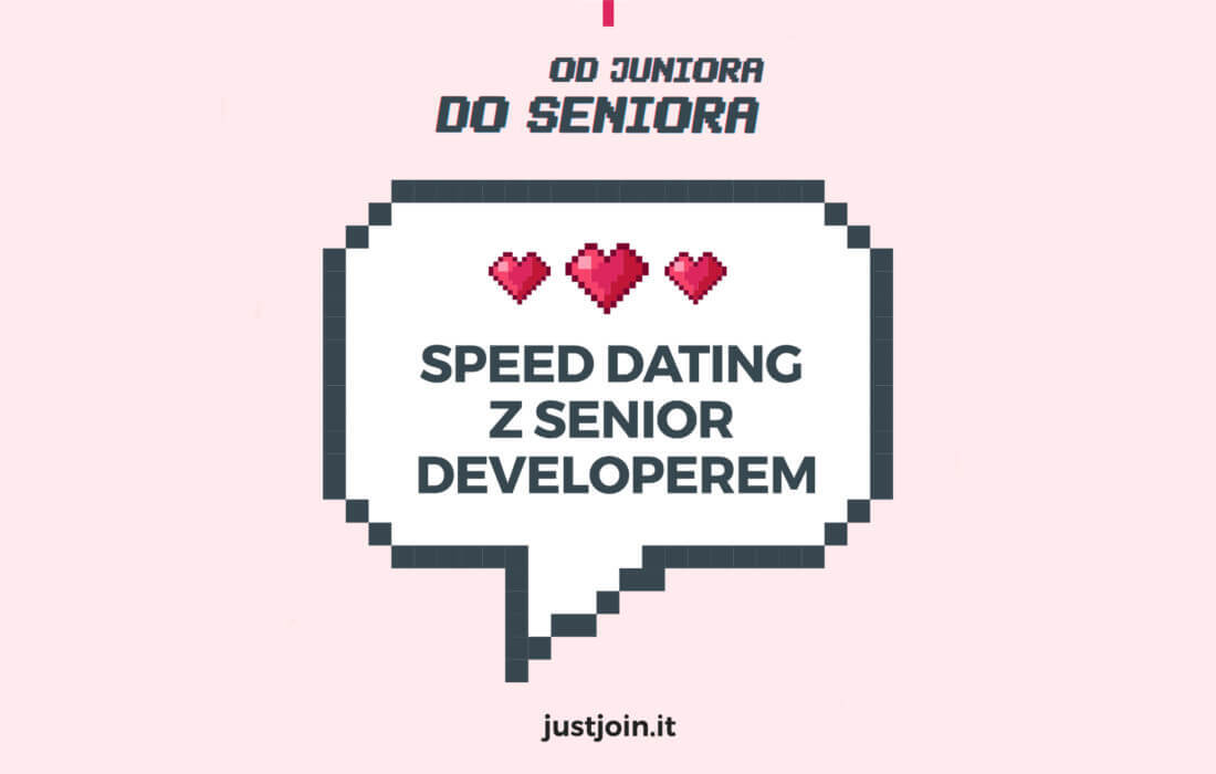 Od Juniora do Seniora. Pierwsze podsumowanie Speed Datingu