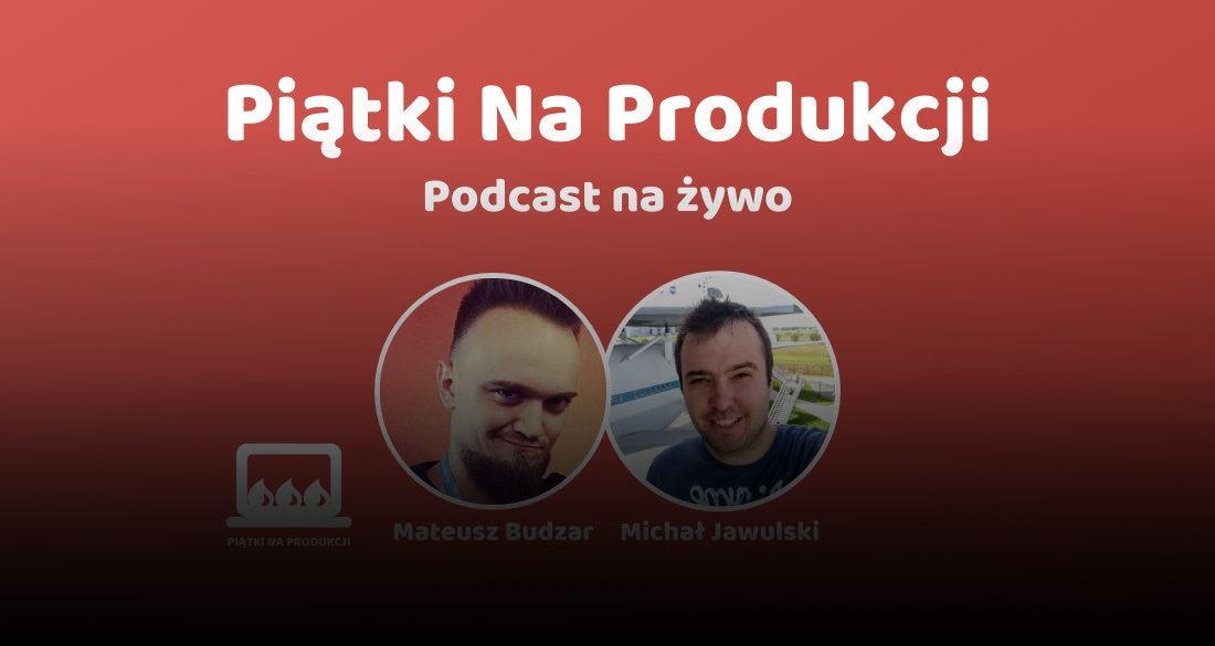 piątki na produkcji podcast